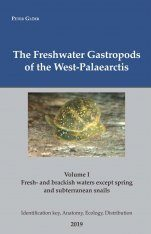 The Freshwater Gastropods of the West-Palaearctis, Volume 1