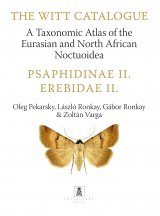 The Witt Catalogue, Volume 10: A Taxonomic Atlas of the Eurasian and North African Noctuoidea