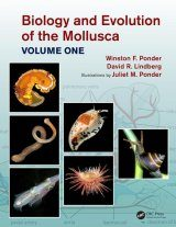 Biology and Evolution of the Mollusca, Volume 1