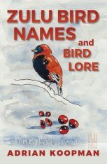 Zulu Bird Names and Bird Lore