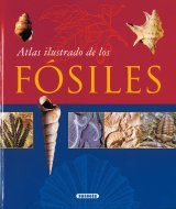 Atlas Ilustrado De Los Fósiles [Illustrated Atlas of Fossils]