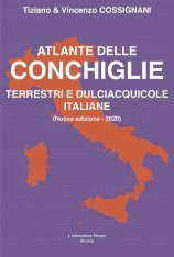 Atlante delle Conchiglie Terrestri e Dulciacquicole Italiane [Atlas of Land and Freshwater Molluscs of Italy]