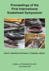 Proceedings of the First International Snakehead Symposium