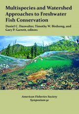 Multispecies and Watershed Approaches to Freshwater Fish Conservation