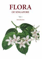 Flora of Singapore, Volume 1: Introduction