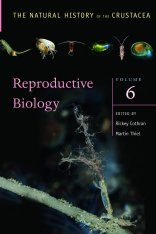 The Natural History of the Crustacea, Volume 6: Reproductive Biology