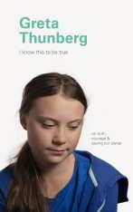 I Know This to Be True: Greta Thunberg