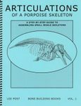 Bone Building Books, Volume 1: Articulations of a Porpoise Skeleton