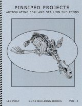 Bone Building Books, Volume 4: Pinniped Projects