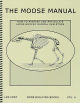 Bone Building Books, Volume 6: The Moose Manual