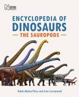 Encyclopedia of Dinosaurs: The Sauropods