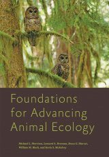 Foundations for Advancing Animal Ecology