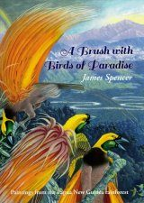 A Brush with Birds of Paradise