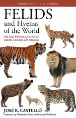 Felids and Hyenas of the World