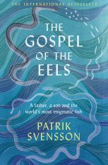 The Gospel of the Eels