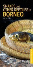 Snakes and Other Reptiles of Borneo