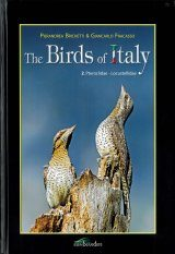 The Birds of Italy, Volume 2: Pteroclidae - Locustellidae