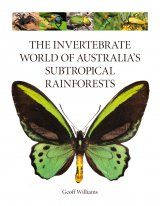 The Invertebrate World of Australia's Subtropical Rainforests