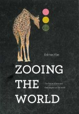 Zooing the World