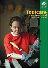 Toolcare: A Maintenance and Workshop Manual
