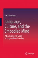 Language, Culture, and the Embodied Mind