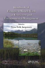 Handbook of Ecological Models used in Ecosystem and Environmental Management