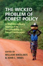 The Wicked Problem of Forest Policy