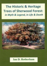 The Historic & Heritage Trees of Sherwood Forest