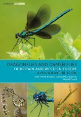 Dragonflies and Damselflies of Britain and Western Europe