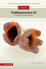 Veldgids Paddenstoelen III: Paddenstoelen van de Zeereep [Field Guide to Mushrooms III: Mushrooms of the Coastal Strip]