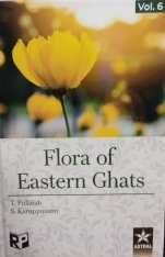 Flora of Eastern Ghats: Hill Ranges of Southeast India, Volume 6