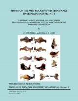 Fishes of the Mio-Pliocene Western Snake River Plain and Vicinity, Volume 5