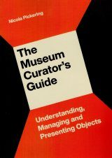 The Museum Curator's Guide