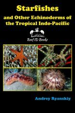 Starfishes and other Echinoderms of the Tropical Indo-Pacific