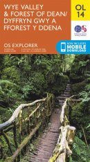 OS Explorer Map OL14: Wye Valley & Forest of Dean / Dyffryn Gŵy  a Fforest y Ddena