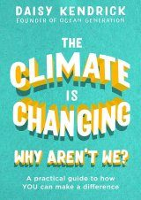 The Climate is Changing, Why Aren't We?
