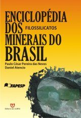 Enciclopédia dos Minerais do Brasil, Volume 7: Filossilicatos [Encyclopedia of Brazilian Minerals, Volume 7: Phyllosilicates]