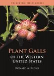 Plant Galls of the Western United States