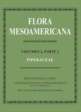 Flora Mesoamericana, Volume 2 (Part 2): Piperaceae [Spanish]