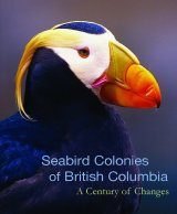 Seabird Colonies of British Columbia, Volume 1: A Century of Changes