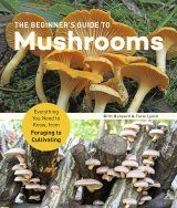 The Beginner's Guide to Mushrooms