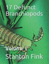 17 Defunct Branchiopods, Volume 1