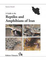A Guide to the Reptiles and Amphibians of Iran