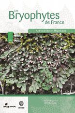 Les Bryophytes de France, Tome 1: Anthocérotes et Hépatiques [The Bryophytes of France, Volume 1: Hornworts and Liverworts]