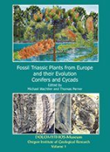 Fossil Triassic Plants from Europe and Their Evolution, Volume 1