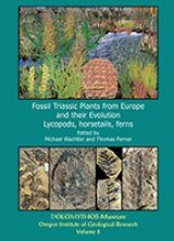 Fossil Triassic Plants from Europe and Their Evolution, Volume 2