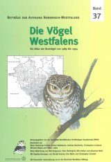 Die Vögel Westfalens: Ein Atlas der Brutvögel von 1989 bis 1994 [The Birds of Westphalia: An Atlas of Breeding Birds from 1989 to 1994 ]