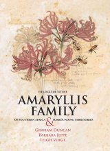 Field Guide to the Amaryllis Family of Southern Africa & Surrounding Territories