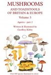 Mushrooms and Toadstools of Britain & Europe, Volume 3