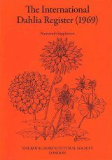 The International Dahlia Register (1969) - Nineteenth Supplement